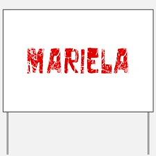 Mariela Faded (Red) Yard Sign