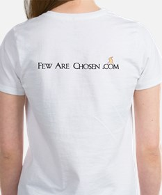 Few Are Chosen Women's T-Shirt