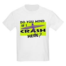 Crash Here? T-Shirt