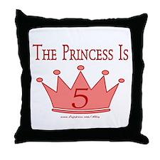 The Princess Is 5 Throw Pillow