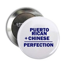"Puerto Rican + Chinese 2.25"" Button"