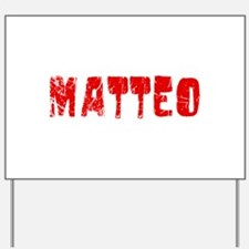 Matteo Faded (Red) Yard Sign
