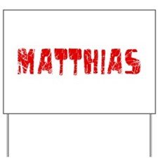 Matthias Faded (Red) Yard Sign