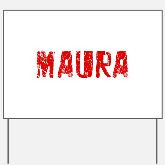 Maura Faded (Red) Yard Sign