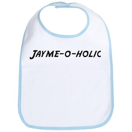 Jayme-o-holic Bib