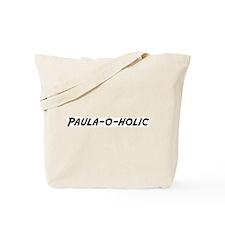 Paula-o-holic Tote Bag