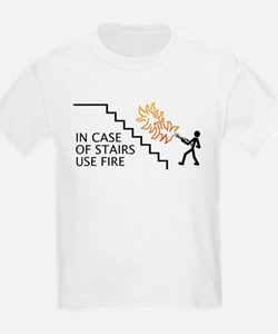 In Case Of Stairs Use Fire T-Shirt
