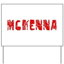 Mckenna Faded (Red) Yard Sign