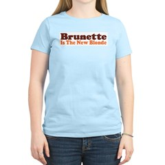 Brunette is the New Blonde Women's Pink T-Shirt
