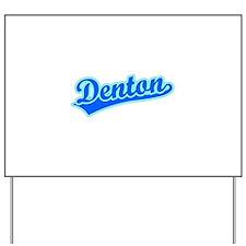 Retro Denton (Blue) Yard Sign