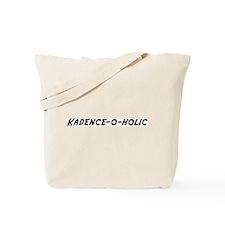 Kadence-o-holic Tote Bag