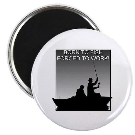 Born To Fish... Magnet