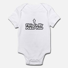 """This Is My Poker Face"" Infant Bodysuit"