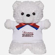 Mommy Dearest Teddy Bear