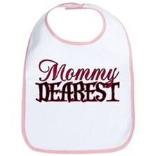 Mommy Dearest Bib