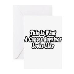 """""""What A Cancer Survivor Looks Like"""" Greeting Cards"""