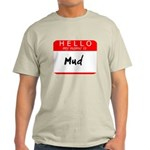 Mud Light T-Shirt