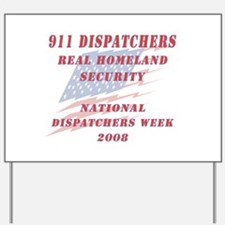 National Dispatchers Week Yard Sign