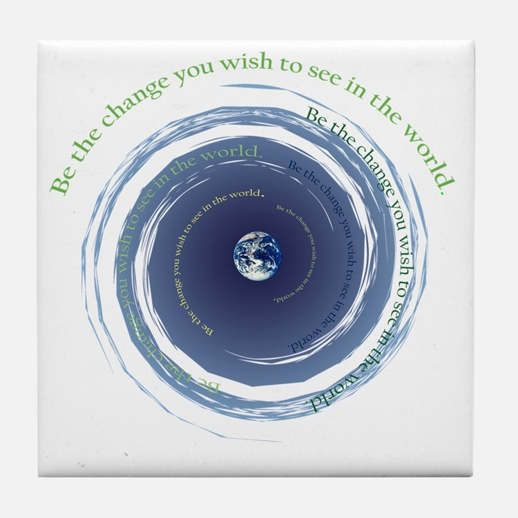 BE THE CHANGE Tile Coaster