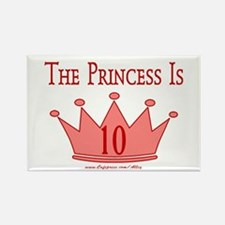 The Princess is 10 Rectangle Magnet