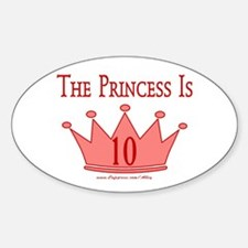 The Princess is 10 Oval Decal