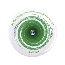 """Be the Change - Recycle 3.5"""" Button"""