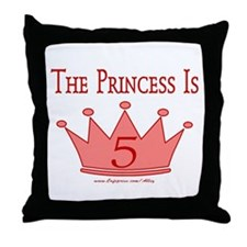 The Princess Is 5 Throw Pillow