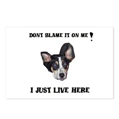 DONT BLAME ME , I JUST LIVE HERE Postcards (Packag
