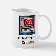 I'd Rather Be Coding Mug