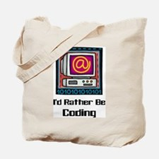 I'd Rather Be Coding Tote Bag