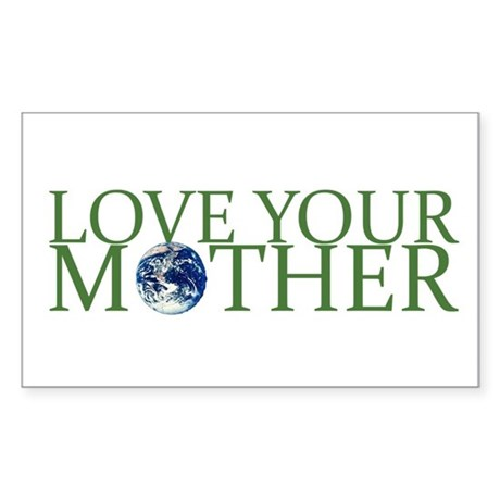 Love Your Mother Rectangle Sticker