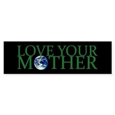 Love Your Mother Bumper Car Car Sticker