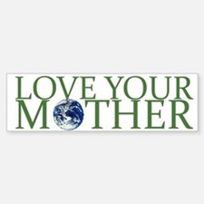 Love Your Mother Bumper Car Car Sticker