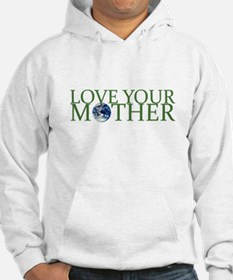 Love Your Mother Jumper Hoody