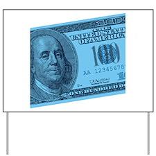Blue Hundred Dollar Bill Yard Sign