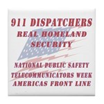 National Dispatchers Week Tile Coaster