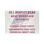 National Dispatchers Week Rectangle Magnet (100 pa