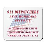 National Dispatchers Week Mousepad