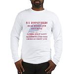National Dispatchers Week Long Sleeve T-Shirt
