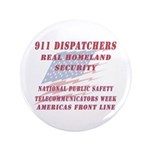 "National Dispatchers Week 3.5"" Button (100 pa"