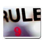 Rule 9 Mousepad