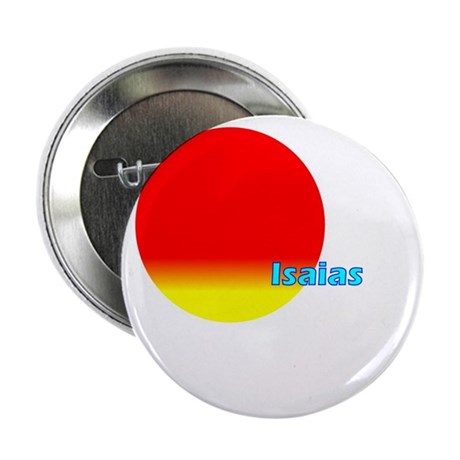 "Isaias 2.25"" Button (100 pack)"