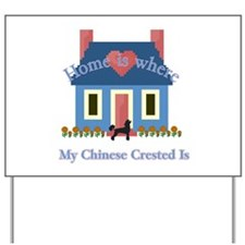 Chinese Crested Home Yard Sign