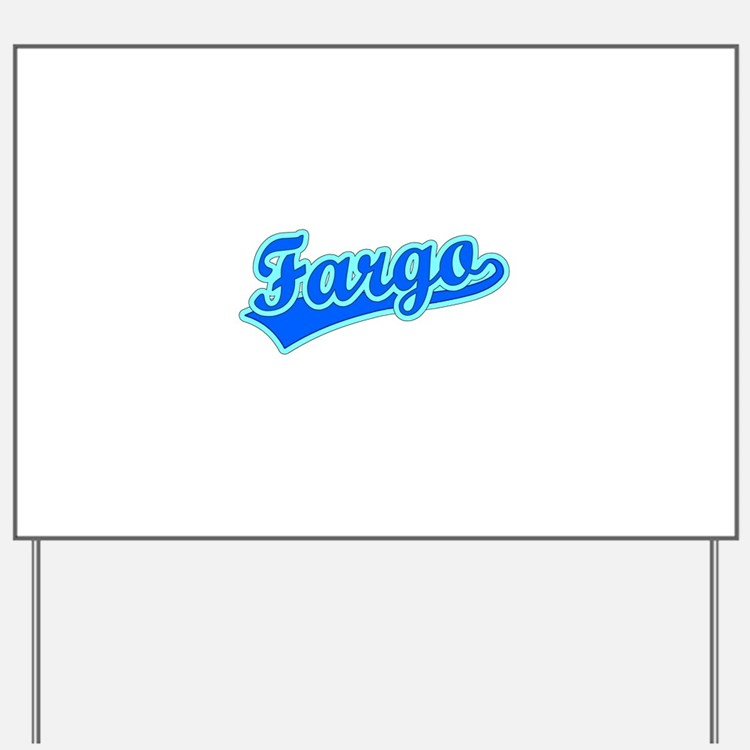Retro Fargo (Blue) Yard Sign