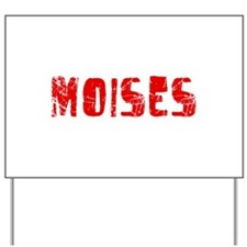 Moises Faded (Red) Yard Sign