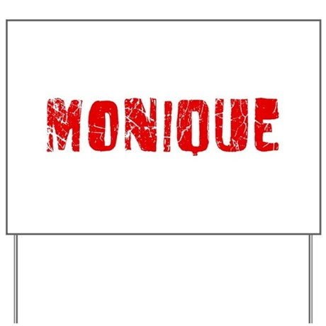 Monique Faded (Red) Yard Sign