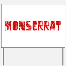 Monserrat Faded (Red) Yard Sign