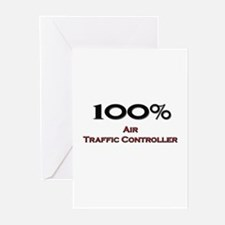 100 Percent Air Traffic Controller Greeting Cards