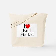 """I Love (Heart) Bull Market"" Tote Bag"