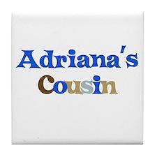 Adriana's Cousin Tile Coaster